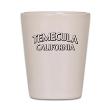 Temecula California Shot Glass