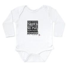 Does anyone... (black) Long Sleeve Infant Bodysuit
