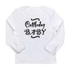 Cattle Dog BABY Long Sleeve Infant T-Shirt