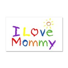 I Love Mommy Car Magnet 20 x 12