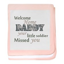 Welcome Home Daddy (Soldier) baby blanket