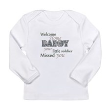 Welcome Home Daddy (Soldier) Long Sleeve Infant T-