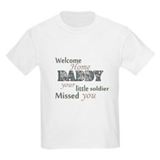 Welcome Home Daddy (Soldier) T-Shirt
