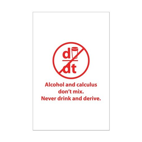 Never drink and derive Mini Poster Print