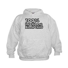 100% Intelligent Black Child Hoodie