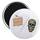 Cake or Death Magnet