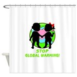 Stop Global Warming Shower Curtain