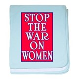 Stop the War on Women baby blanket