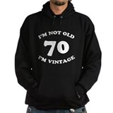 70th Funny Birthday Hoodie
