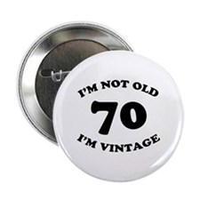 "70th Funny Birthday 2.25"" Button"