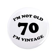 "70th Funny Birthday 3.5"" Button"