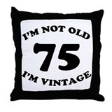 75th Funny Birthday Throw Pillow