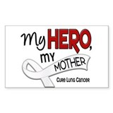 My Hero Lung Cancer Bumper Stickers