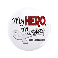 "My Hero Lung Cancer 3.5"" Button"