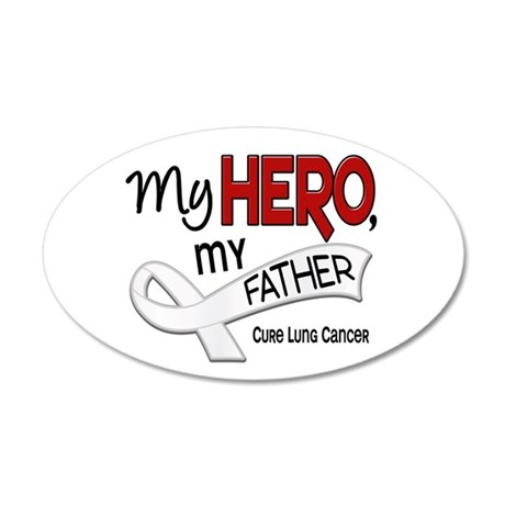 My Hero Lung Cancer 22x14 Oval Wall Peel