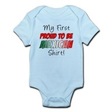 First Proud To Be Mexican Infant Bodysuit