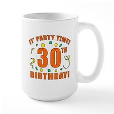30th Party Time! Mug