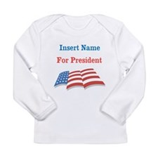 Personalized For President Long Sleeve Infant T-Sh