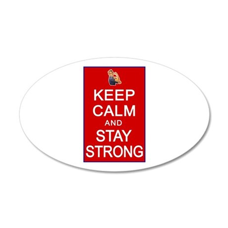 Womens Rights Keep Calm Stay Strong 22x14 Oval Wal