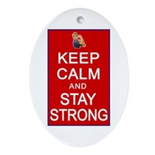 Womens Rights Keep Calm Stay Strong Ornament (Oval