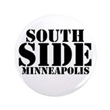 "South Side Minneapolis 3.5"" Button (100 pack)"