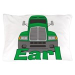 Trucker Earl Pillow Case