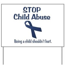 Stop Child Abuse It Hurts Yard Sign