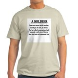 A Soldier does not desire to Ash Grey T-Shirt