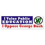 Pro-Education, Anti-Bush Bumper Sticker