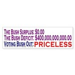 Bush Out: Priceless Bumper Sticker