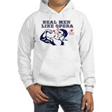 Real Men LIke Opera Hoodie