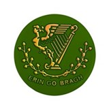 "ERIN GO BRAGH 3.5"" Button"