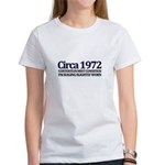 Funny 40th Gifts, Circa 1972 Women's T-Shirt