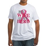 My wife is my hero Shirt