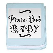 Pixie-Bob BABY baby blanket