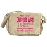 Advice from an Oilfield Wife Messenger Bag