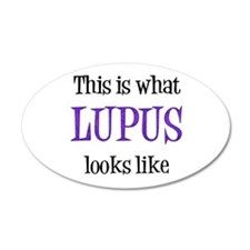 This is what Lupus looks like 22x14 Oval Wall Peel