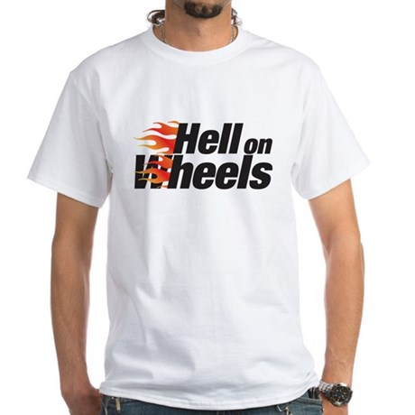 hell on wheels White T-Shirt