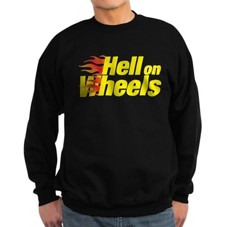 hell on wheels Sweatshirt (dark)