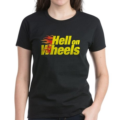 hell on wheels Women's Dark T-Shirt
