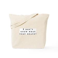 Funny Mean Tote Bag