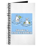 Shake A Tail Feather Journal