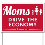 Moms Drive Economy Yard Sign