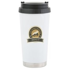 Honey Badger Bring It Ceramic Travel Mug