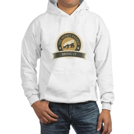 Honey Badger Bring It Hooded Sweatshirt