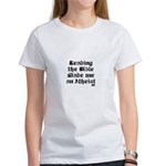 Reading the Bible made me an Women's T-Shirt