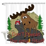 Moose humor Shower Curtain