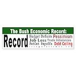 The Bush Economic Record Bumper Sticker