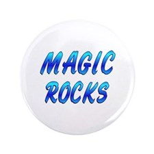 "Magic ROCKS 3.5"" Button"