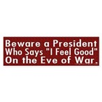 Beware a President Bumper Sticker